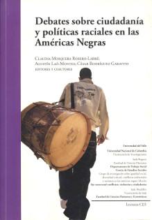 Portada libro Debates sobre ciudadanía y políticas raciales en las Américas Negras